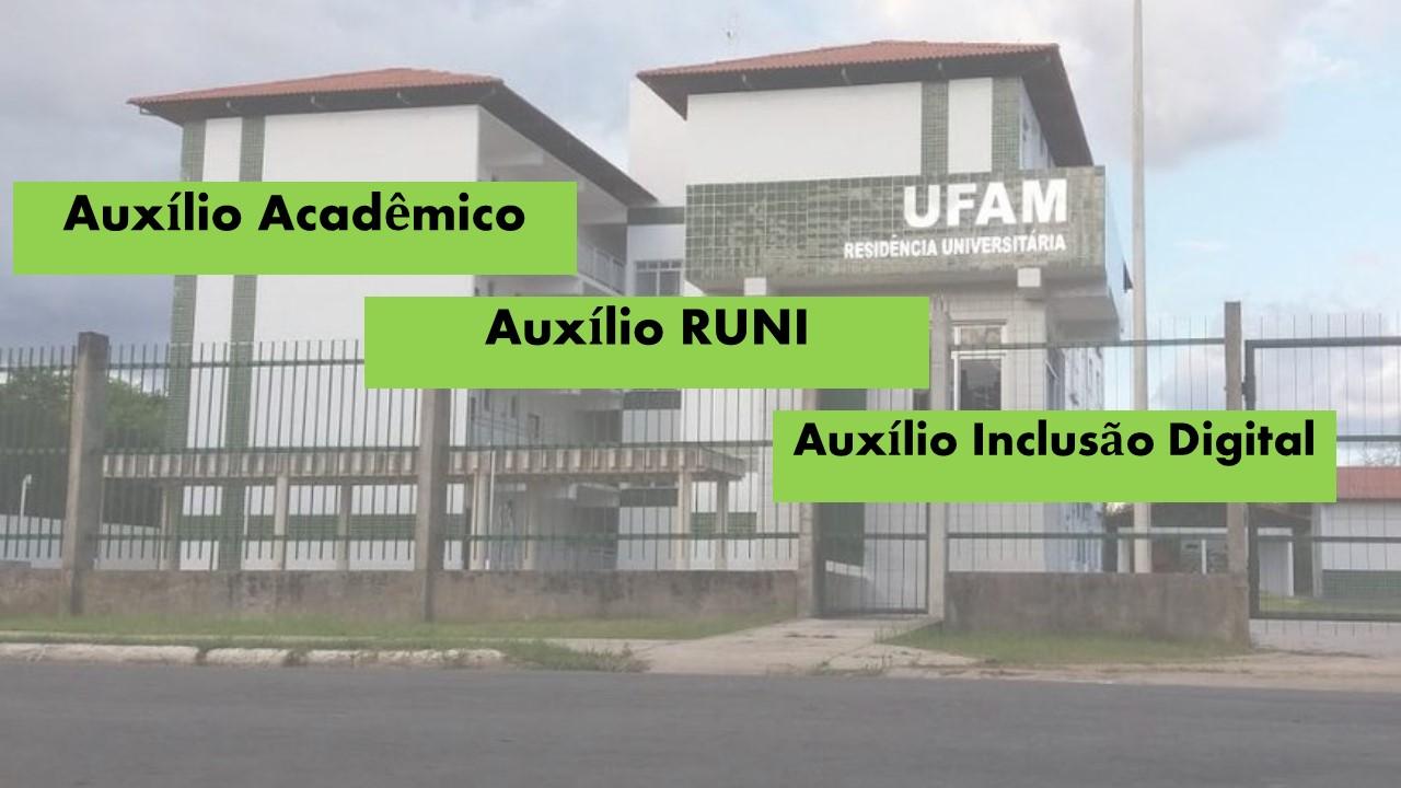 Editais de Auxílios Acadêmicos, Inclusão Digital, e RUNI são publicados para acesso de discentes socioeconomicamente vulneráveis do Campus Parintins