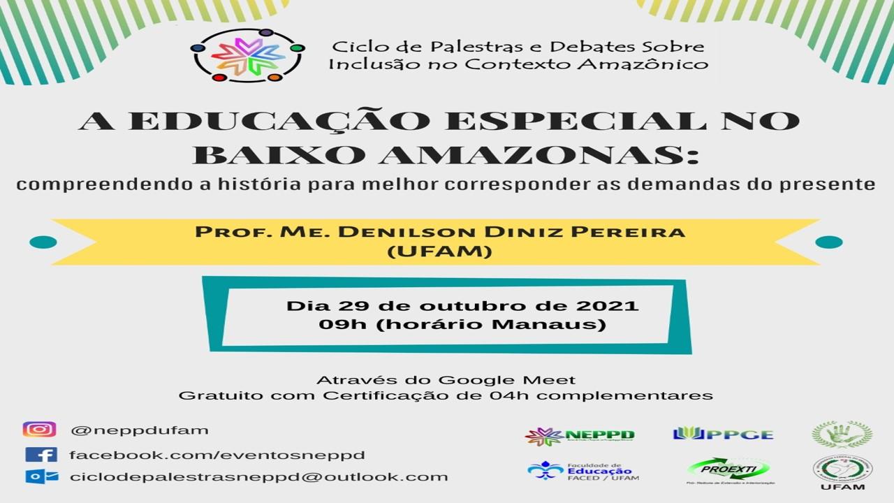 A Educação Especial no Baixo Amazonas: compreendendo a história para melhor corresponder as demandas do presente